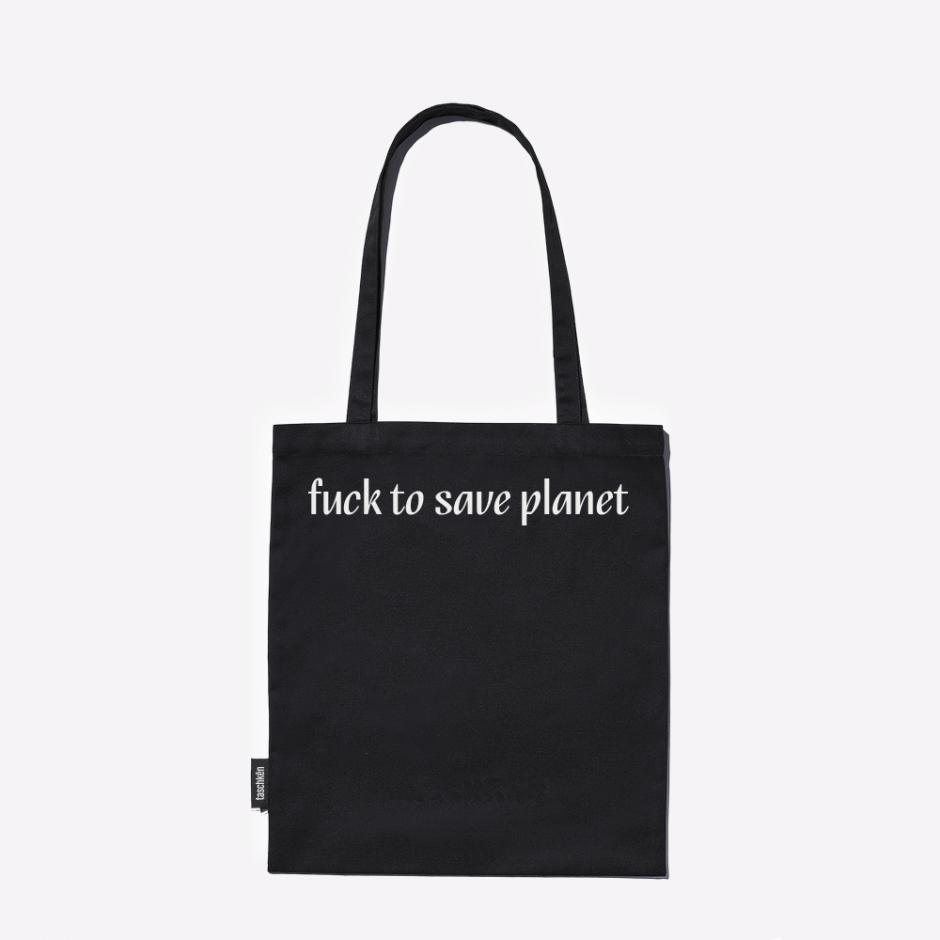 platena-taska-fuck-to-save-planet-taschken